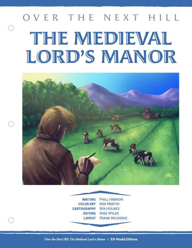 Over the Next Hill: The Medieval Lord's Manor