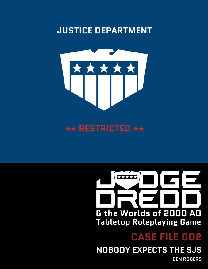 Judge Dredd Case File #2: Nobody Expects the SJS!