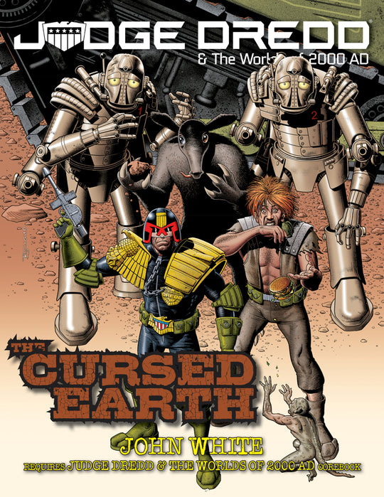 The Cursed Earth: Judge Dredd and The Worlds of 2000 AD Roleplaying Game (T.O.S.) -  EN Publishing