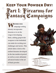 Keep Your Powder Dry! Part 1: Firearms for Fantasy Campaigns
