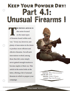 Keep Your Powder Dry! Part 4: Unusual Firearms I