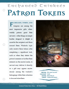 Enchanted Trinkets: Patron Tokens