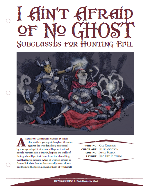I Ain't Afraid Of No Ghost: Subclasses For Hunting Evil