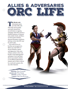 Allies & Adversaries: Orc Life