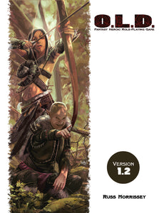 O.L.D. The Fantasy Heroic Roleplaying Game v1.2 PDF