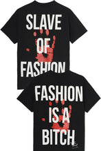 Load image into Gallery viewer, LEROYAUME Lot de 2 T-shirt Slave of Fashion et Fashion is a bitch