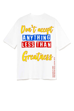 Leroyaume T-shirt Graphic Nothing Less Than Greatness Dos