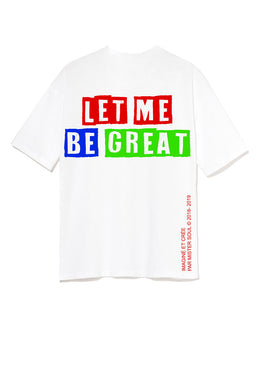 Leroyaume t-shirt graphic streetwear LET ME BE GREAT blanc dos
