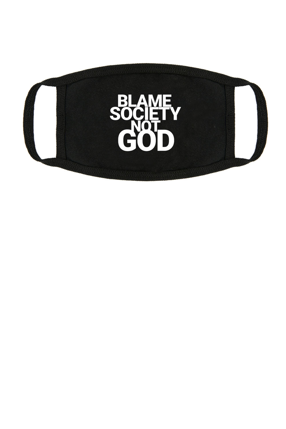 MASK - BLAME SOCIETY NOT GOD