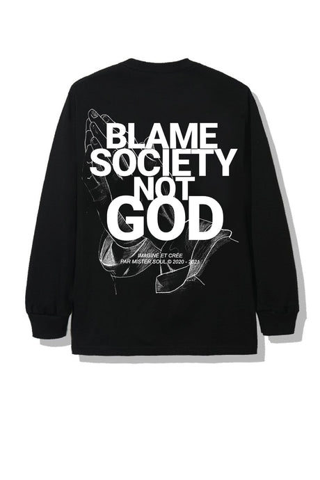 T-SHIRT MANCHE LONGUE BLAME SOCIETY NOT GOD HANDS PRAYER