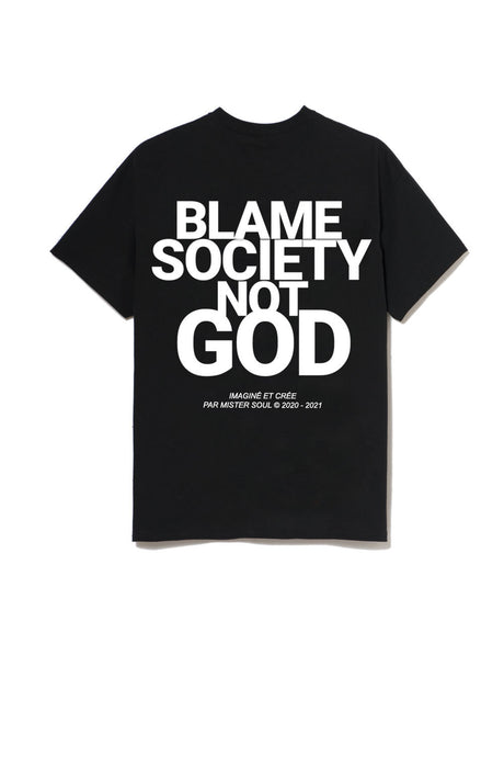 Blame Society Not Got T-shirt Noir