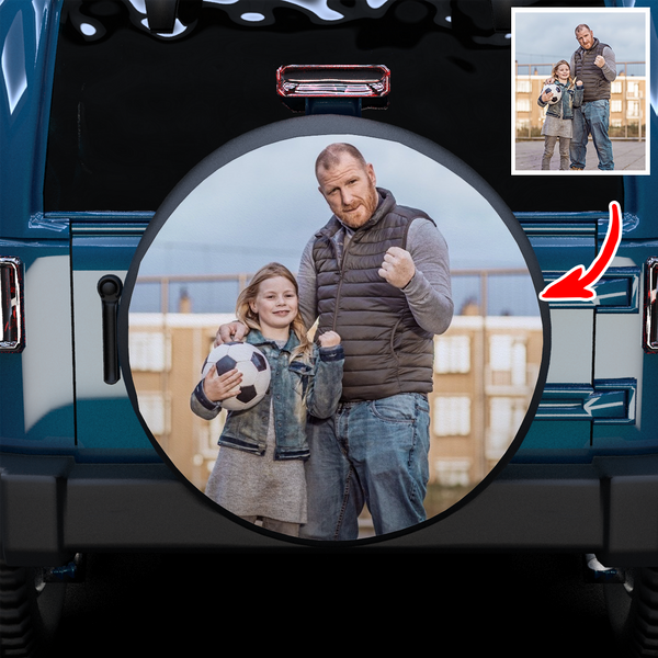 Custom Father and Daughter Photo On Spare Tire Cover-Extra 20% OFF THE 2ND