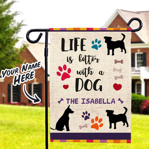 Life Is Better With A Dog Custom Lettering Garden Flag With Family Name