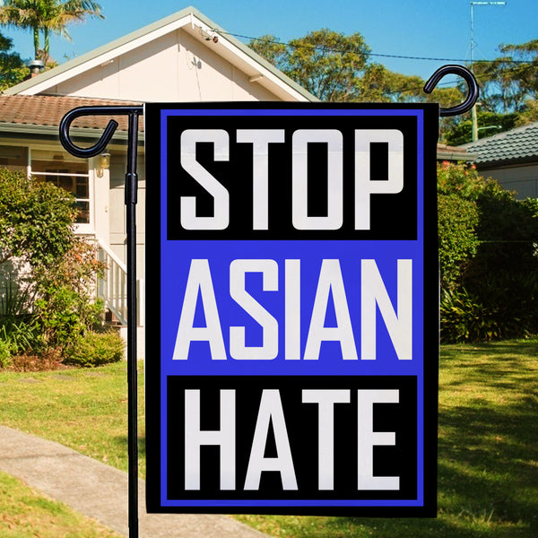 Stop Asian Hate Garden Flag Blue We Are All Travelers of The Earth
