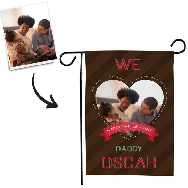 Custom We Love Daddy With Your Name Garden Flag  (12.5in x 18in)