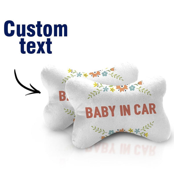 Custom Car Neck Pillow-Baby In Car With Text