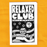 Relaxed Club Zine - Volume 1 - 2017