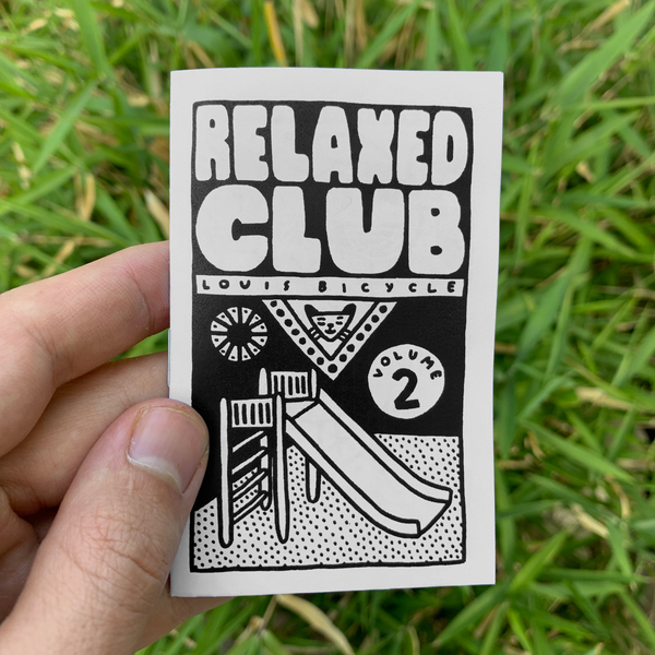 Relaxed Club Zine - Volume 2 - 2017