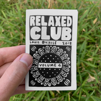 Relaxed Club Zine - Volume 4 - 2018