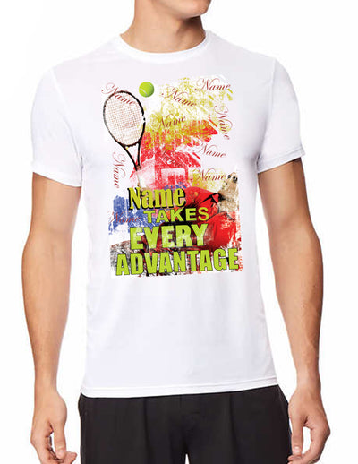 Custom Tennis T-shirt - Take Every Advatanage