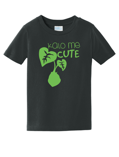 Kalo me cute Toddler Tee (2T-5/6)
