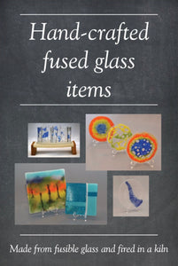 Hand-crafted fused glass