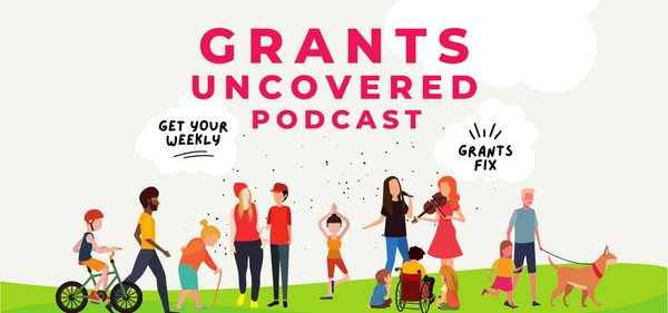 grants uncovered podcast