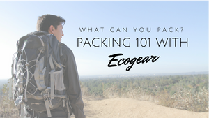 How to Pack for a Hike with Ecogear