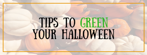 Tips To Green Your Halloween