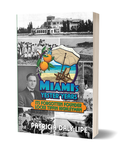 Miami's Yester'Years front cover 3D paperback