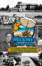 Load image into Gallery viewer, Miami's Yester'Years front cover