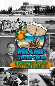 Miami's Yester'Years front cover