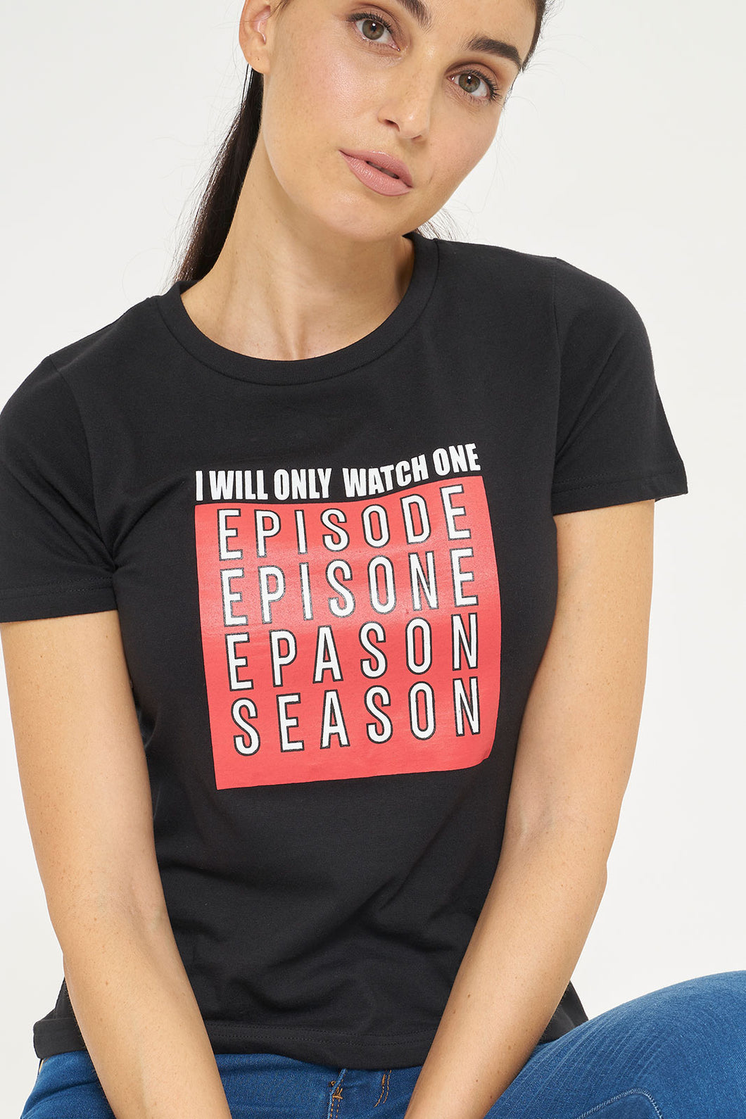 Black I Will Only Watch One Print T-Shirt