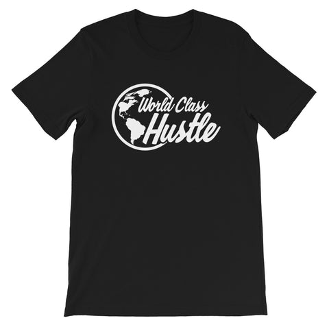 World Class Hustle - Short-Sleeve Unisex T-Shirt