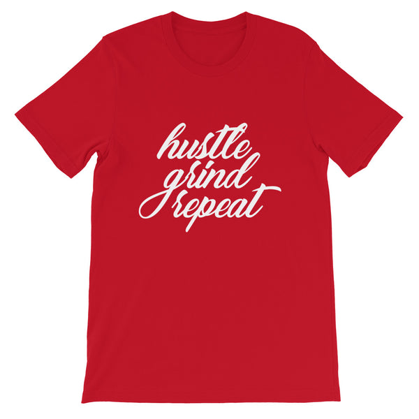 Hustle Grind Repeat - Short-Sleeve Unisex T-Shirt