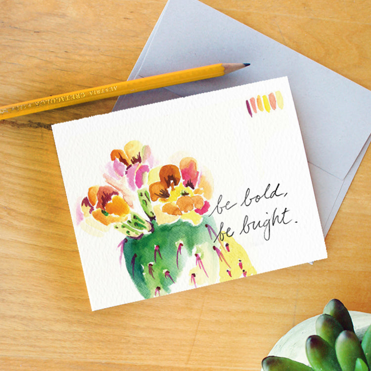 """Be Bold, Be Bright"" Greeting Card"