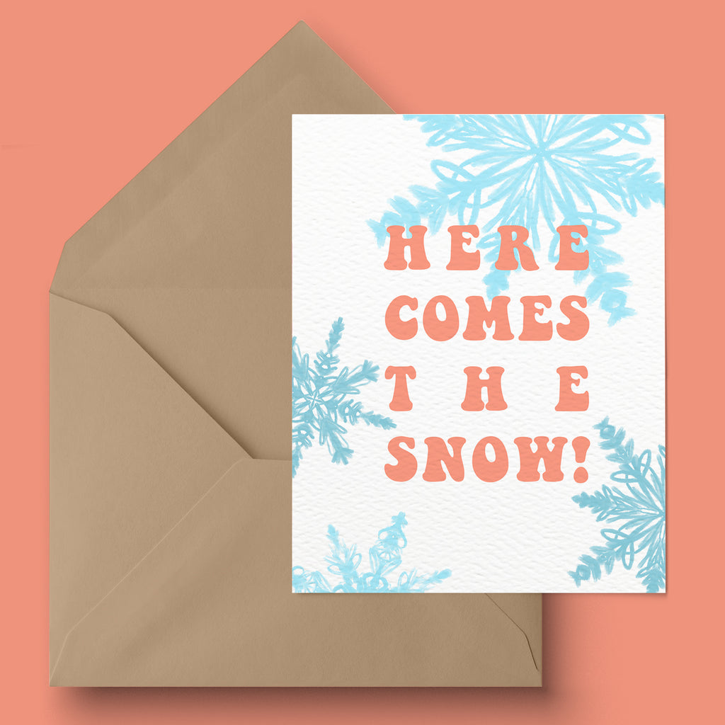 """Here Comes the Snow"" Holiday Card"