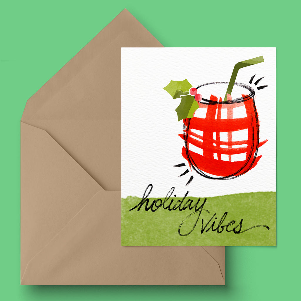 """Holiday Vibes"" Greeting Card"