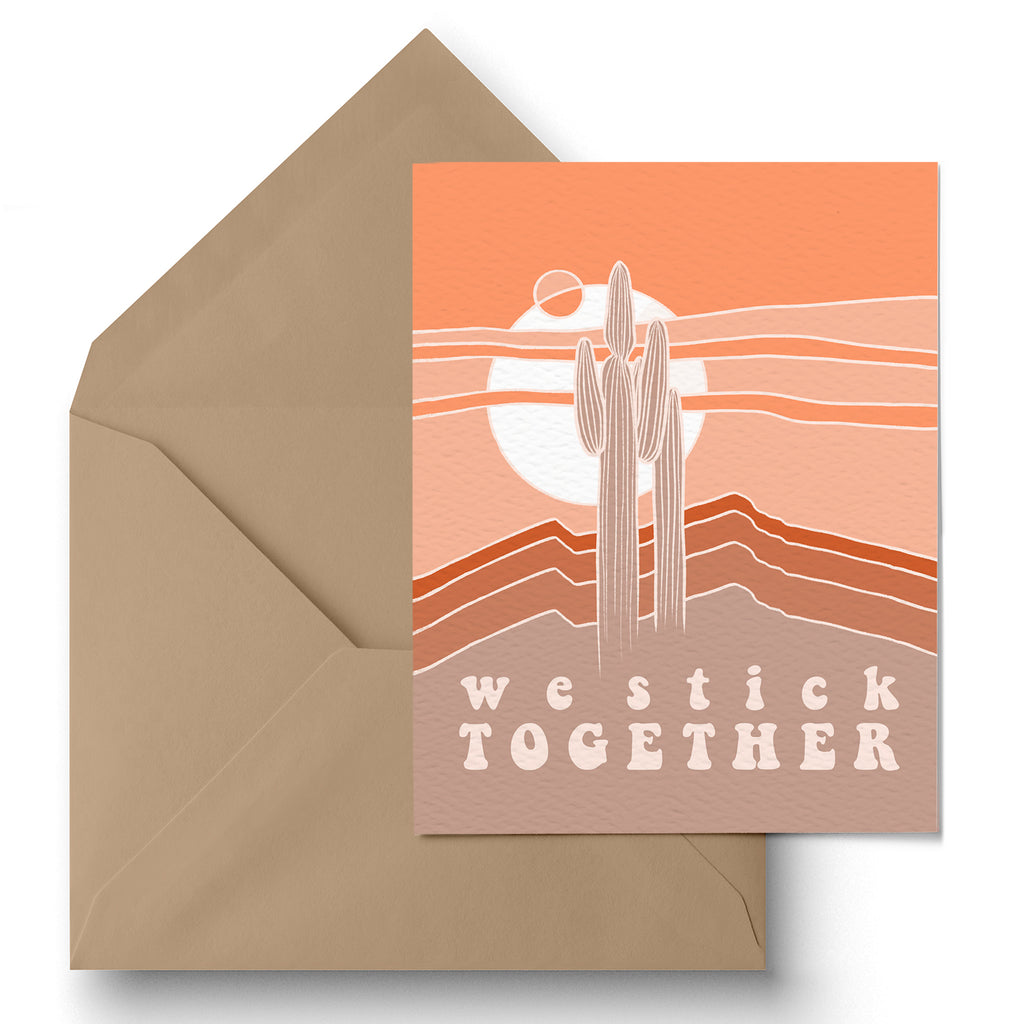 """We Stick Together"" Greeting Card"