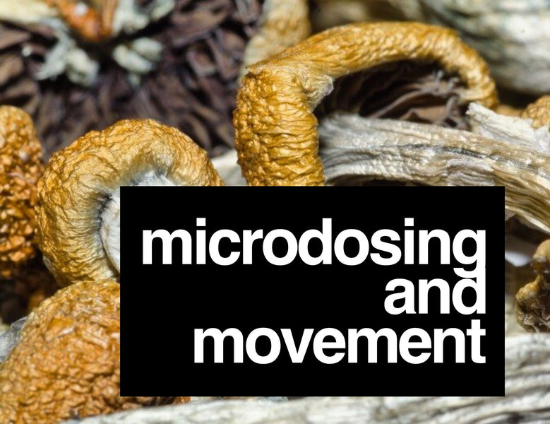 Microdosing and Movement