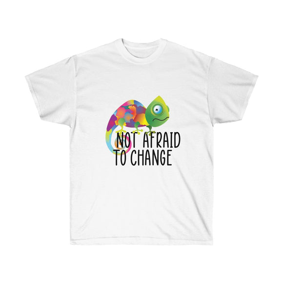 Not Afraid to Change:  Unisex Ultra Cotton Tee