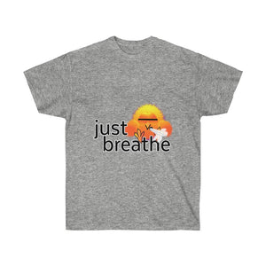 Just Breathe: Unisex Ultra Cotton Tee
