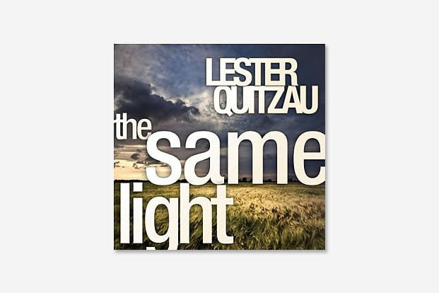 LESTER QUITZAU THE SAME LIGHT