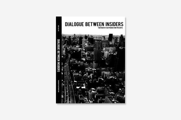 DIALOGUE BETWEEN INSIDERS