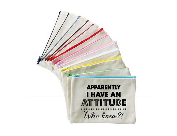 Apparently I Have an Attitude...who Knew? | Zippered Pouch