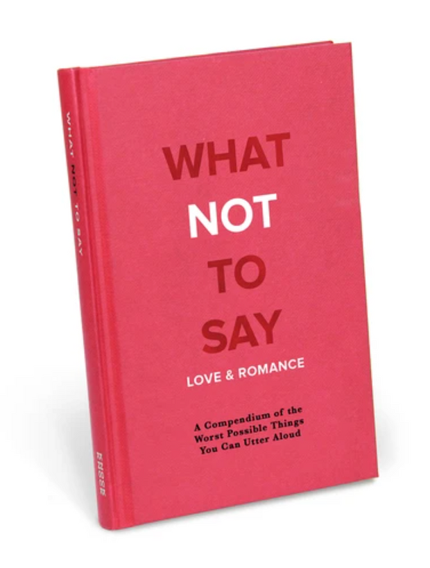Knock Knock Book What Not To Say- Love & Romance