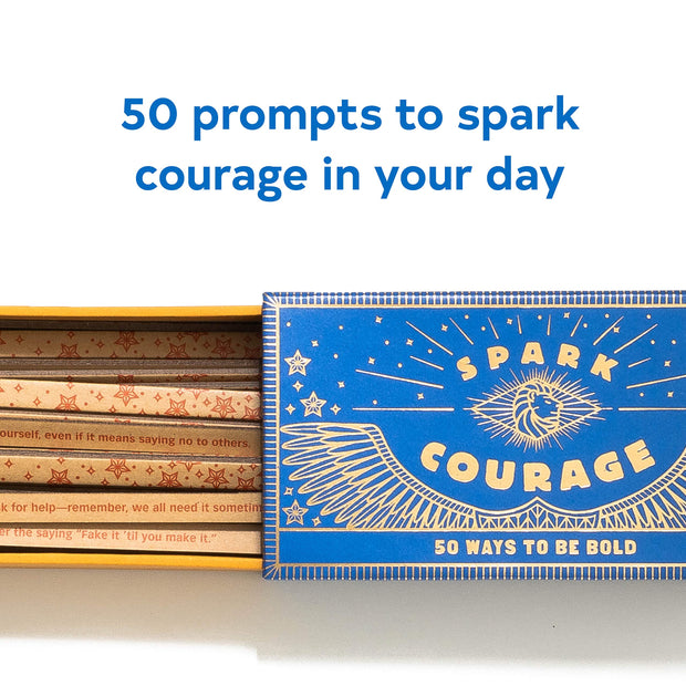 Spark Courage: 50 Ways to Be Bold