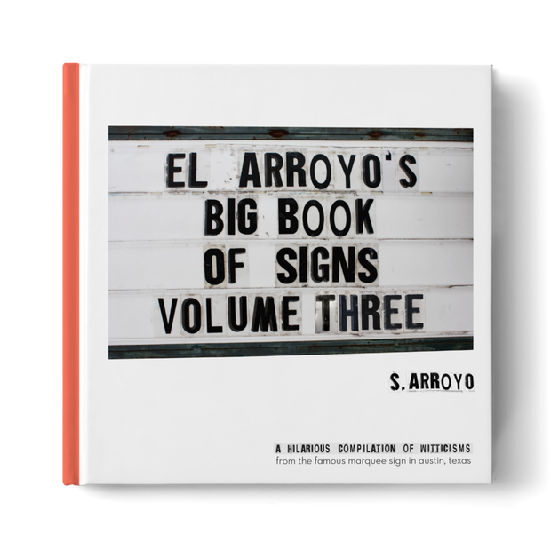 El Arroyo Big Book of Signs Volume 3