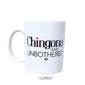 CHINGONA AND UNBOTHERED MUG