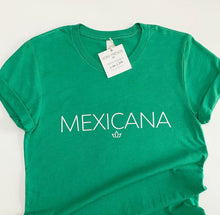 Load image into Gallery viewer, MEXICANA TEE